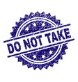 grunge textured do not take stamp seal vector image vector image