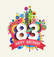 Happy birthday 83 year greeting card poster color vector image vector image