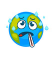 ill earth with thermometer in mouth and rain drops vector image vector image