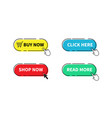 buy now button shop now click here read more vector image vector image