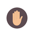 hand raised icon vector image vector image