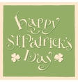 Happy patrick day vintage hand lettering greeting vector image vector image