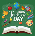 happy teachers day sign with set stationary vector image vector image