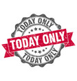 today only stamp sign seal vector image