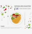israeli cuisine middle east national dish vector image
