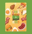 poster with quote good food is good mood fast vector image