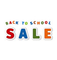 back to school sale from cartoon sticker letter vector image