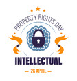 copyright or intellectual property rights day vector image vector image