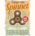 fidget spinner advertising vintage colored poster vector image vector image