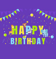 happy birthday party banner template invitation vector image vector image