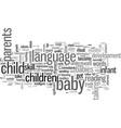 infant language development vector image vector image