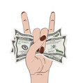 rock-n-roll hand gesture with clutched currency vector image