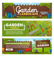 garden tools and landscape design works banners vector image vector image