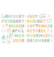handwritten names of months cute doodle set vector image