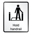 Hold Handrail Information Sign vector image vector image