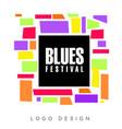 blues festival logo template creative banner vector image