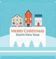 christmas new year greeting card with street view vector image vector image