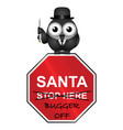 santa not welcome vector image vector image