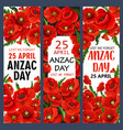 anzac day 25 april poppy war memory banners vector image vector image