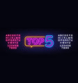 top 5 neon text top five neon sign design vector image vector image