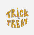 trick or treat halloween for greeting vector image