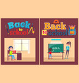 back to school poster pupil and teacher at desk vector image vector image