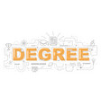 design concept of word degree website banner vector image vector image