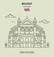grand opera house in belfast vector image