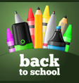 school tools - pen pencil highlighter crayon vector image