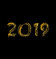 happy new year card bright gold number 2019 vector image vector image