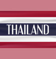 new type flag of thailand country with red blue vector image vector image