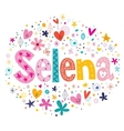 Selena female name decorative lettering type vector image vector image