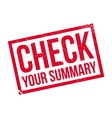Check Your Summary rubber stamp vector image