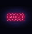 danger neon text danger neon sign design vector image vector image