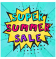 retro comic speech bubble with super summer sale vector image vector image