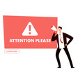 attention please banner template vector image vector image