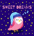cute cartoon postcard with sleeping owl vector image