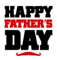 happy fathers day lettering background happy vector image