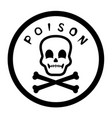 poison label graphic vector image vector image