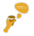 hand holding coffee cup vector image vector image