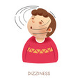 dizziness symptom and man with head spinning vector image vector image