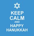 keep calm and happy hanukkah fun poster vector image vector image