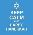 keep calm and happy hanukkah fun poster vector image