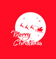 red santa claus reindeer and moon poster with vector image vector image