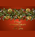 christmas decoration with pine tree branches vector image vector image