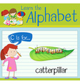 Flashcard alphabet C is for catterpillar vector image vector image