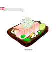 smorrebrod with white fish the national dish of l vector image