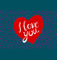 Vintage retro design eps 10 I love you red heart vector image