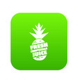 fresh exotic juice icon green vector image