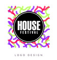 house festival logo colorful creative banner vector image vector image
